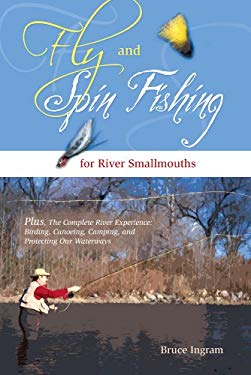 Fly and Spin Fishing for River Smallmouths 9781893272095