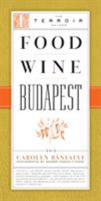 Food Wine Budapest 9781892145567