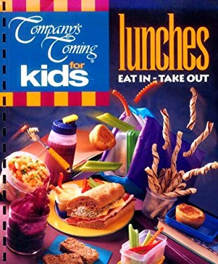 For Kids-Lunches: Eat in or Take Out 9781896891361