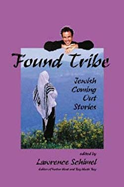 Found Tribe: Jewish Coming Out Stories 9781890932206