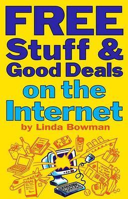 Free Stuff & Good Deals on the Internet 9781891661174