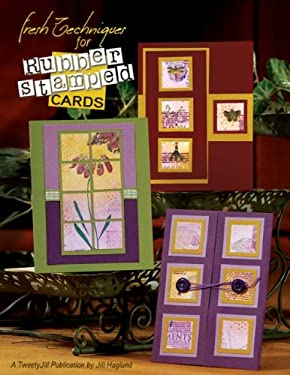 Fresh Techniques for Rubber Stamped Cards 9781891898150
