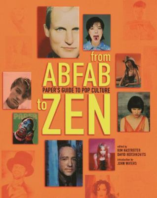 From AbFab to Zen: paper's guide to pop culture 9781891024047