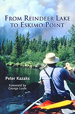 From Reindeer Lake to Eskimo Point 9781896219844
