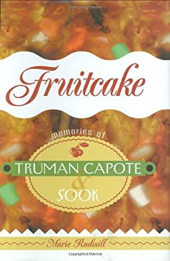 Fruitcake: Memories of Truman Capote and Sook 9781892514813