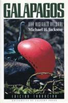 Galapagos: Una Historia Natural 9781895176803
