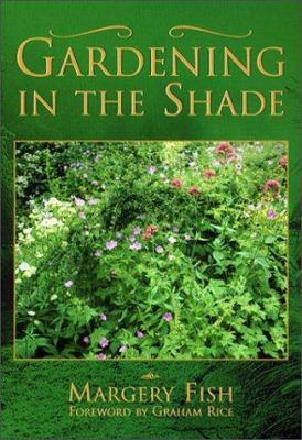 Gardening in the Shade 9781892123268