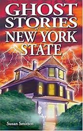 Ghost Stories of New York State