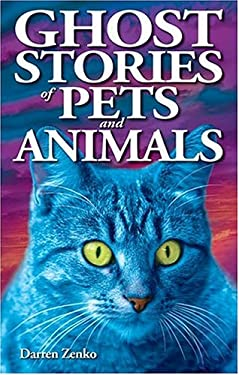Ghost Stories of Pets and Animals 9781894877367