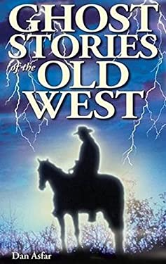 Ghost Stories of the Old West 9781894877176