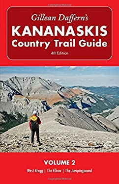 Gillean Daffern's Kananaskis Country Trail Guide, Volume 2 9781897522776