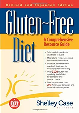 Gluten-Free Diet: A Comprehensive Resource Guide 9781897010549