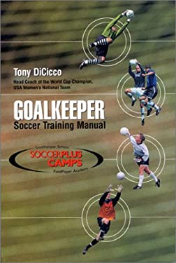 Goalkeeper: Soccer Training Manual 9781890946456