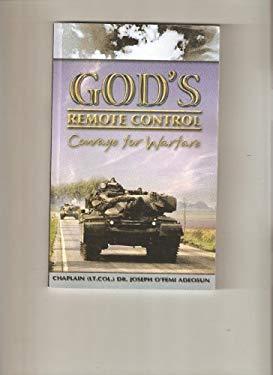 God's Remote Control (Courage for Warfare)