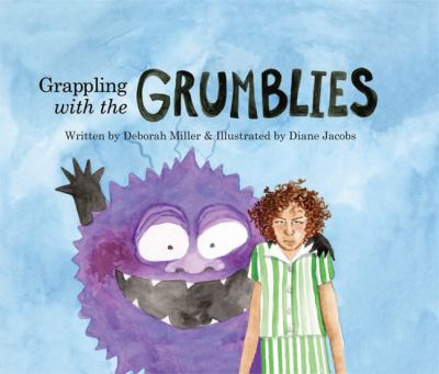 Grappling with the Grumblies 9781897411094