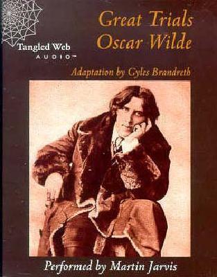 Great Trials: Oscar Wilde 9781896552033