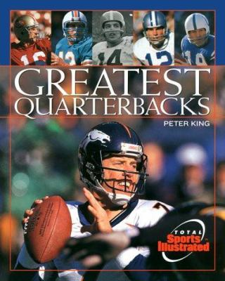 Greatest Quarterbacks 9781892129284