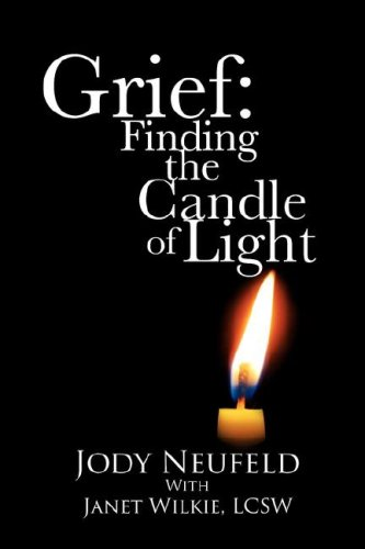 Grief: Finding the Candle of Light 9781893729506
