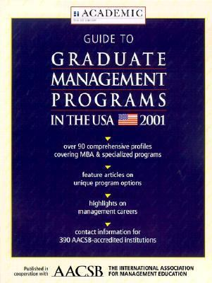 Guide to Graduate Management Programs in the USA 2001 9781894122825