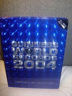 Guinness World Records 2004: Hundreds of New Records Inside 9781892051202
