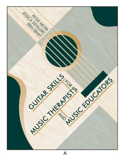 Guitar Skills for Music Therapists and Music Educators [With DVD] 9781891278563
