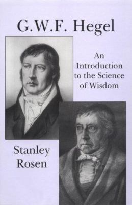 Gwf Hegel: Introduction to Science of Wisdom 9781890318482