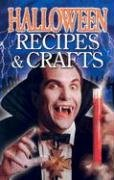 Halloween Recipes & Crafts 9781894877107