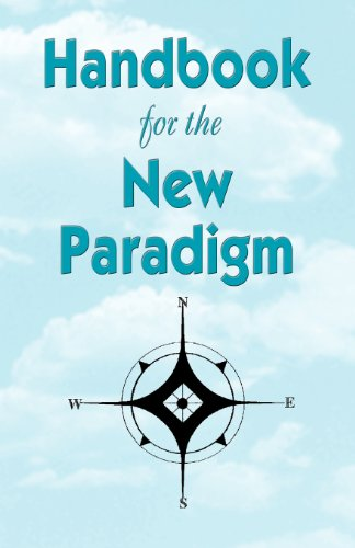 Handbook for the New Paradigm 9781893157040