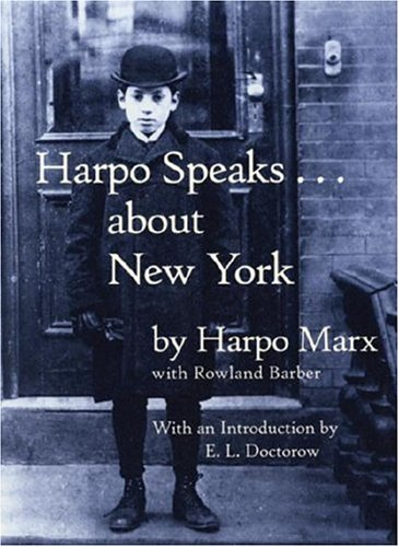 Harpo Speaks...about New York 9781892145062