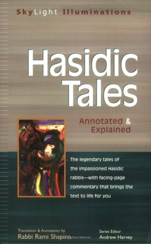 Hasidic Tales: Annotated & Explained 9781893361867