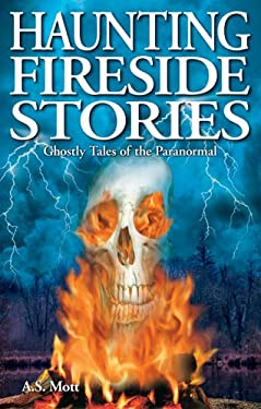 Haunting Fireside Ghost Stories 9781894877558