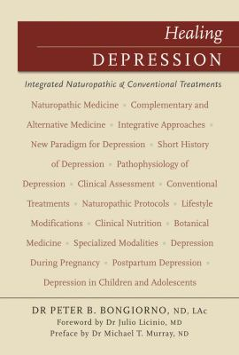Healing Depression: Integrated Naturopathic & Conventional Treatments