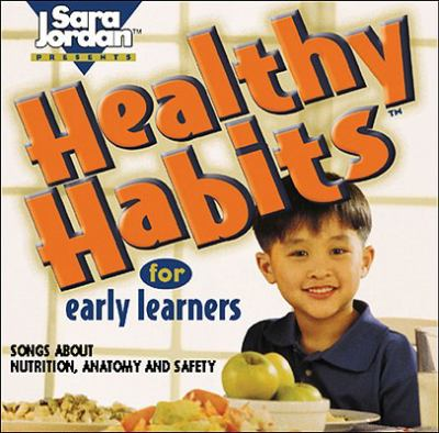 Healthy Habits for Early Learners [With Book] 9781894262286