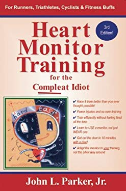 Heart Monitor Training for the Compleat Idiot 9781891369841