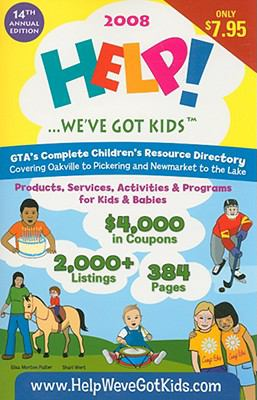 Help!... We've Got Kids: Children's Resource Directory 9781896208237