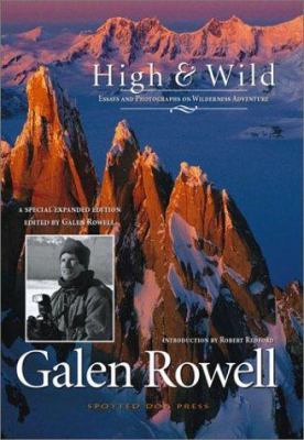 High & Wild: Essays and Photographs on Wilderness Adventure 9781893343085