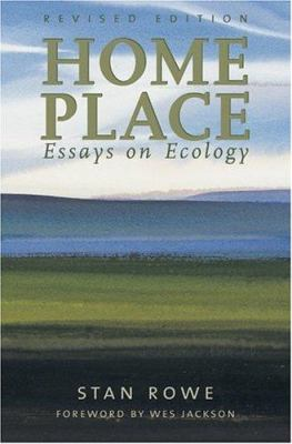 Home Place: Essays on Ecology 9781896300535