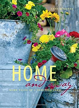 Home and Away: More Tales of a Heritage Farm 9781894898492