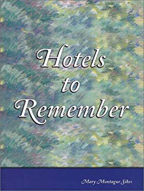Hotels to Remember 9781892343185