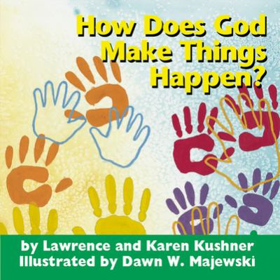 How Does God Make Things Happen? 9781893361249