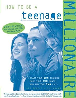 How to Be a Teenage Millionaire 9781891984174