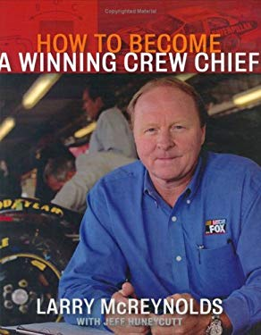 How to Become a Winning Crew Chief 9781893618473