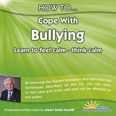 How to Cope with Bullying: Learn to Feel Calm and Think Calm 9781898756736