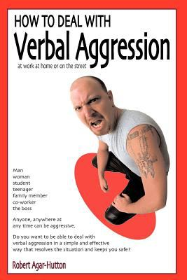 How to Deal with Verbal Aggression 9781899293780
