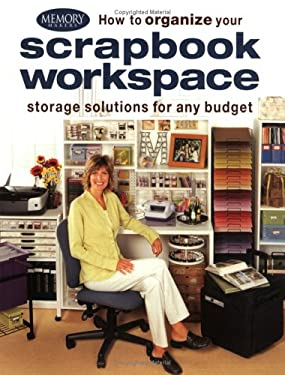 How to Organize Your Scrapbook Workspace 9781892127181