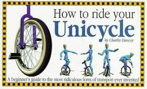 How to Ride Your Unicycle 9781898591184