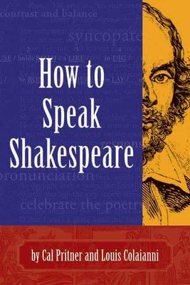 How to Speak Shakespeare 9781891661181