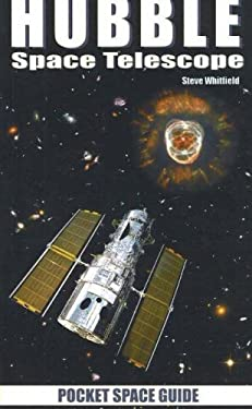 Hubble Space Telescope: Pocket Space Guide 9781894959384