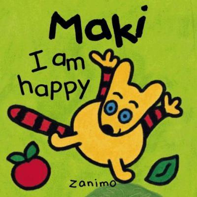 I Am Happy 9781894363068