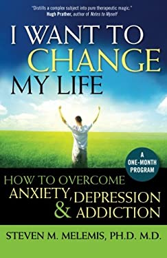 I Want to Change My Life 9781897572238